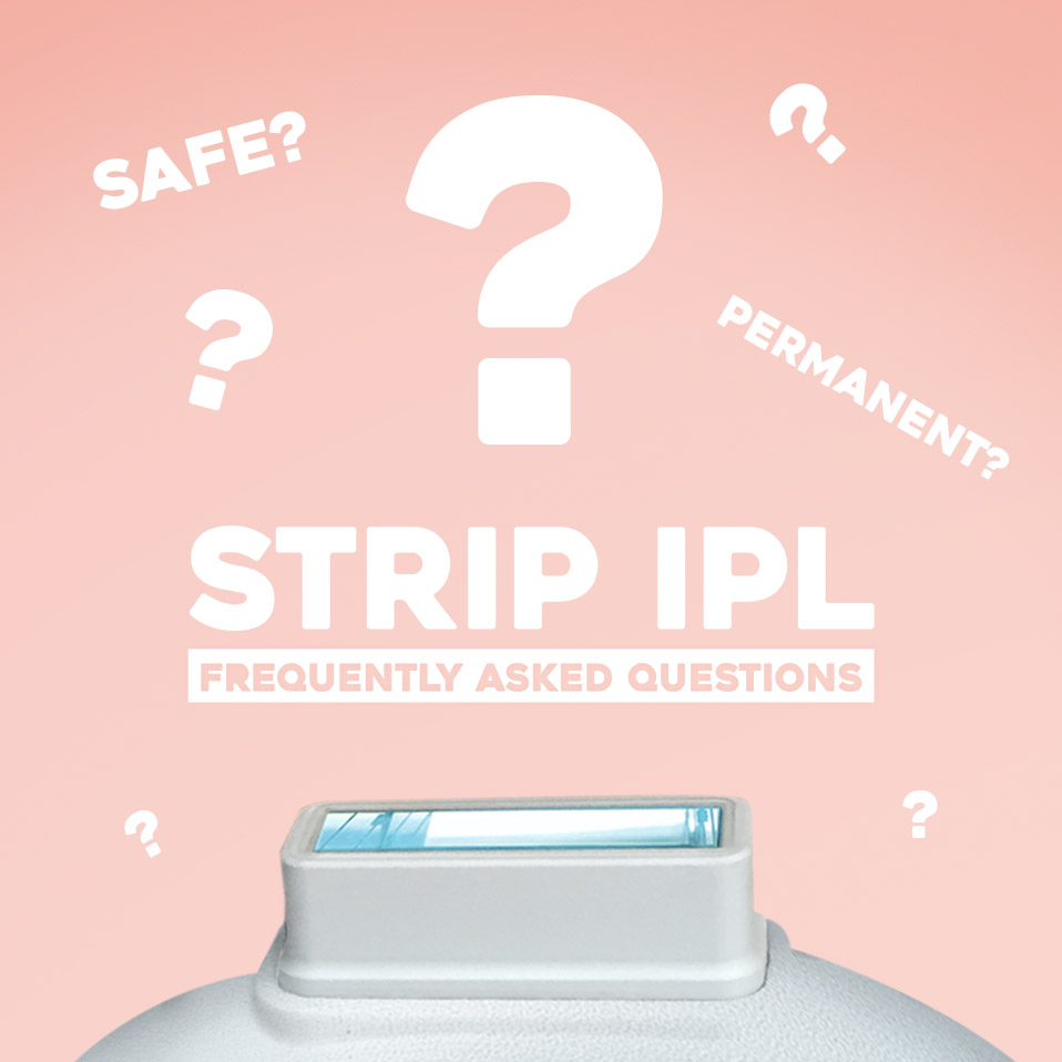 STRIP IPL FAQ